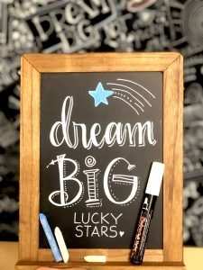 Small chalkboard with Dream Big written on it