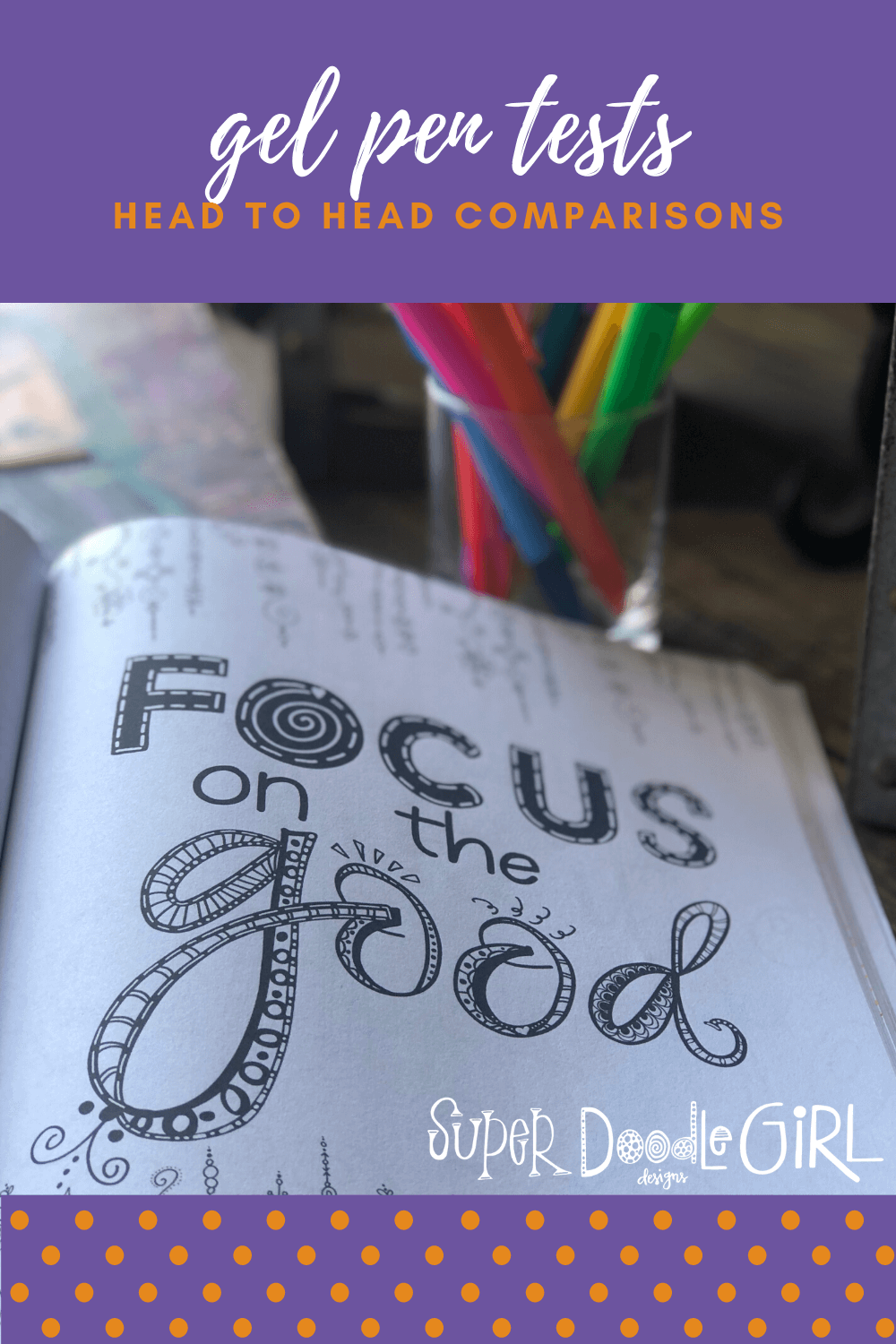 Focus on the Good coloring book page with a cup of pens